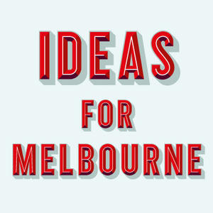 Cover image for Ideas for Melbourne