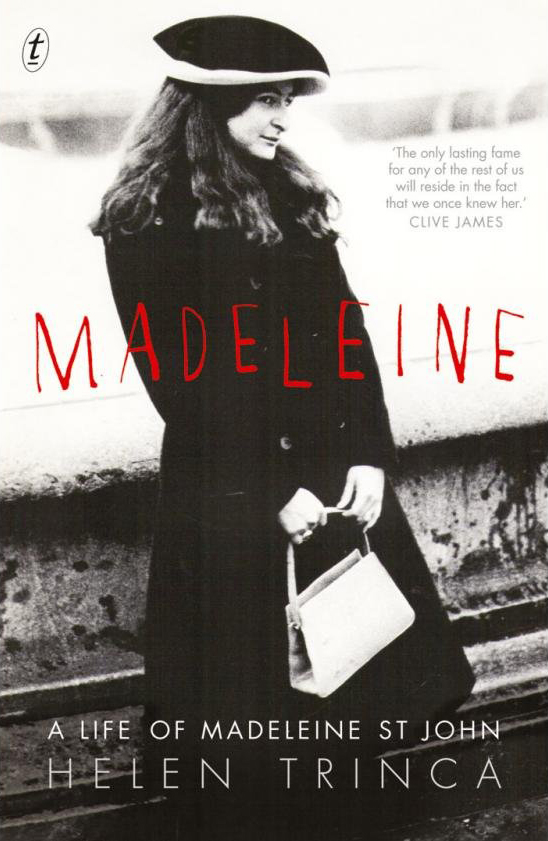 Cover image of the book 'Madeleine: the life of Madeleine St John' by Helen Trinca