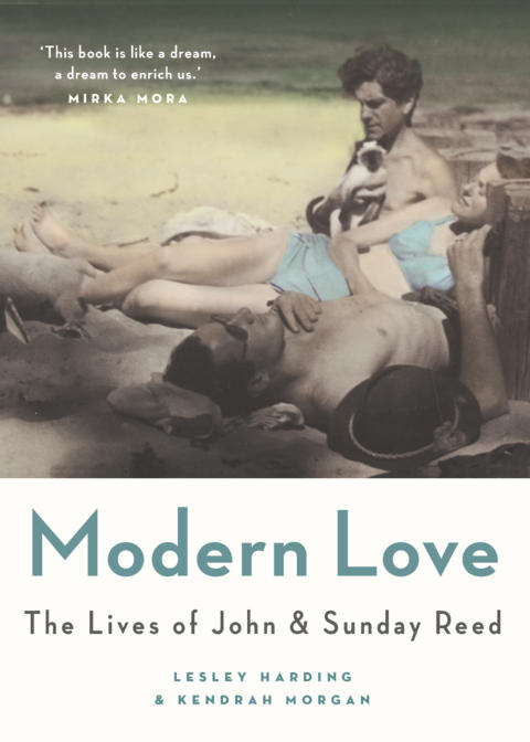 Cover image for Modern Love: The Lives of John and Sunday Reed