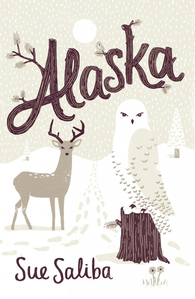 *Alaska*, Sue Saliba, Penguin, designed by Allison Colpoys.