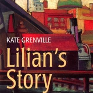 Promo image for Kate Grenville: Lilian's Story