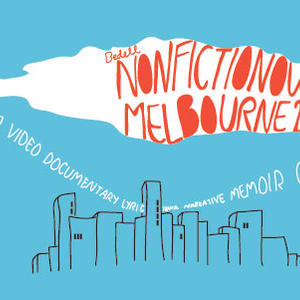 Cover image for NonfictioNow Melbourne 2012