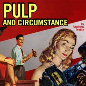 Promo image for Pulp and Circumstance